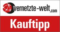 vernetzte-welt.com: Kauftipp der Redaktion